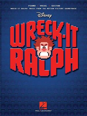 Henry Jackman: Wreck-It Ralph: Music From the Motion Picture: Piano, Vocal and Guitar (songbooks)