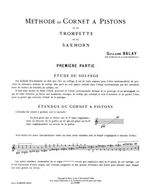 Guillaume Balay: Methode complète de cornet à piston, Vol. 1: Trumpet, Cornet or Flugelhorn
