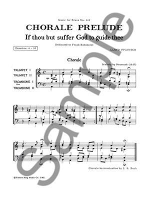 Pfautsch: If Thou But Suffer God Guide: Brass Ensemble