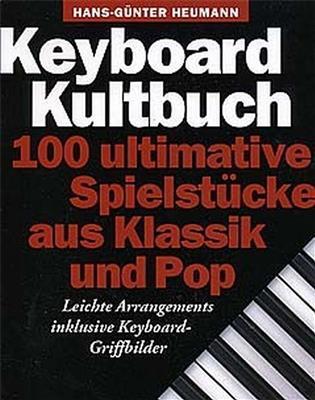 Keyboard Kultbuch: Arr. (Hans-Günter Heumann): Electric Keyboard