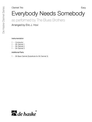The Blues Brothers: Everybody Needs Somebody: Arr. (Eric J. Hovi): Clarinet Ensemble