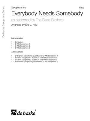 The Blues Brothers: Everybody Needs Somebody: Arr. (Eric J. Hovi): Saxophone Ensemble