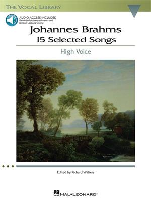 Johannes Brahms: 15 Selected Songs - High Voice: Vocal