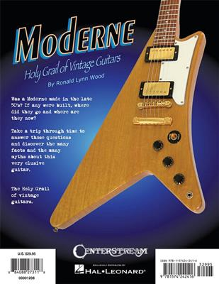Ronald Lynn Wood: Moderne - Holy Grail Of Vintage Guitars