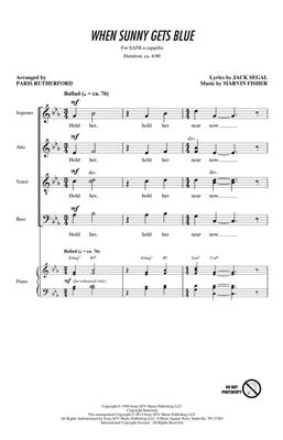 Jack Segal: When Sunny Gets Blue: Arr. (Paris Rutherford): Mixed Choir a Cappella