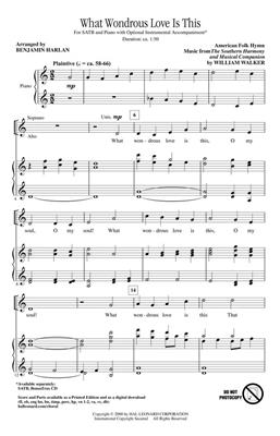Traditional: What Wondrous Love Is This: Arr. (Benjamin Harlan): SATB