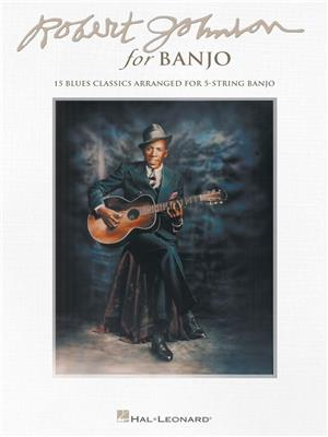 Robert Johnson for Banjo: Banjo