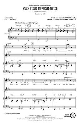 When I Take My Sugar to Tea: Arr. (Steve Zegree): 2-Part Choir