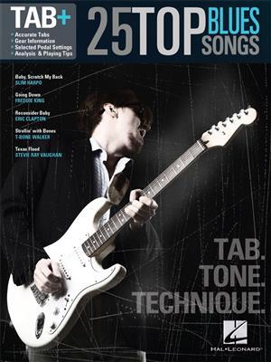 25 Top Blues Songs - Tab. Tone. Technique.: Guitar