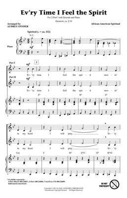 Ev'ry Time I Feel The Spirit: Arr. (Audrey Snyder): 2-Part Choir