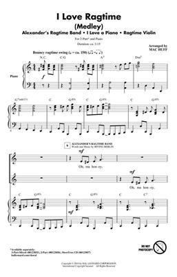 Irving Berlin: I Love Ragtime (medley): Arr. (Mac Huff): 2-Part Choir