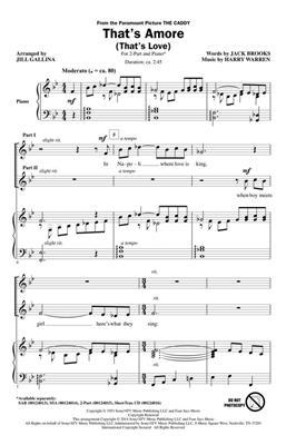 Harry Warren: That's Amoré (That's Love): Arr. (Jill Gallina): 2-Part Choir