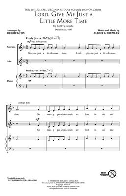 Albert E. Brumley: Lord, Give Me Just a Little More Time: Arr. (Derrick Fox): SATB