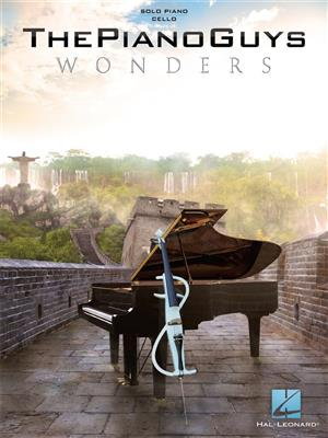 The Piano Guys: The Piano Guys-Wonders: Piano, Vocal and Guitar (songbooks)