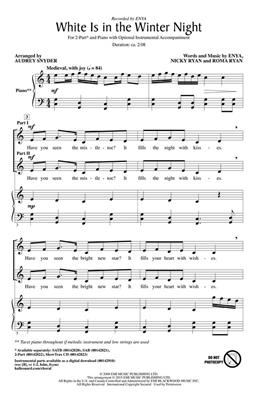 Enya: White Is in the Winter Night: Arr. (Audrey Snyder): 2-Part Choir