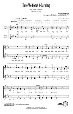 Here We Come A-Caroling: Arr. (Kirby Shaw): SSAA