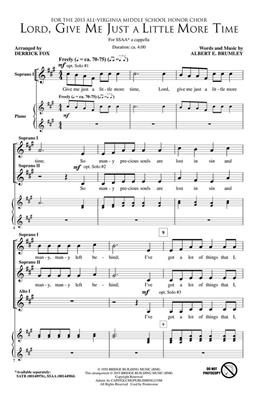 Albert E. Brumley: Lord, Give Me Just a Little More Time: Arr. (Derrick Fox): SSAA