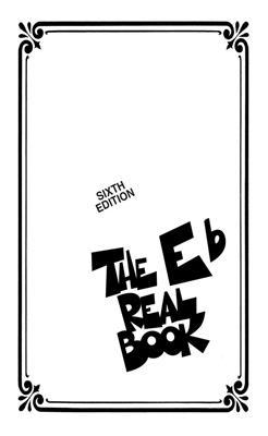 The Real Book - Volume I - Mini Edition: E-Flat Instrument