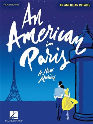 George Gershwin: An American in Paris: Piano, Vocal and Guitar (songbooks)