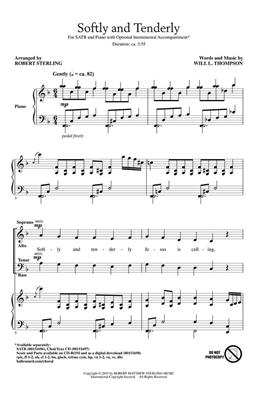 Will L. Thompson: Softly and Tenderly: Arr. (Robert Sterling): SATB