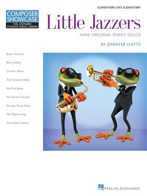 Jennifer Watts: Little Jazzers - Nine Original Piano Solos: Piano