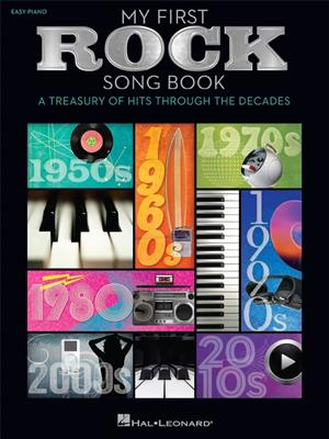 My First Rock Song Book: Piano or Keyboard