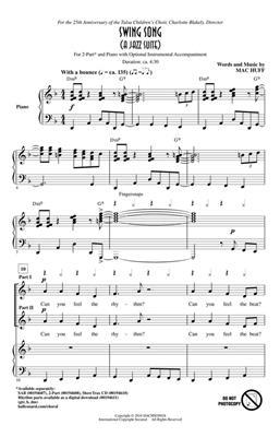 Mac Huff: Swing Song (A Jazz Suite): 2-Part Choir