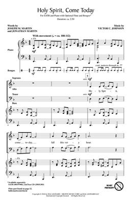Victor C. Johnson: Holy Spirit, Come Today: SATB