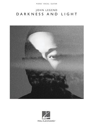 John Legend - Darkness and Light: Piano, Vocal and Guitar (songbooks)