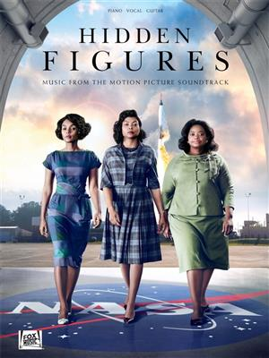 Hidden Figures: Piano, Vocal and Guitar (songbooks)