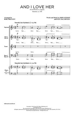 And I Love Her: Arr. (Bob Chilcott): SATB