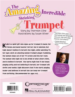 The Amazing Incredible Shrinking Trumpet: Trumpet