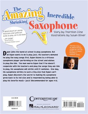 The Amazing Incredible Shrinking Saxophone: Saxophone