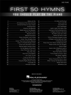 First 50 Hymns You Should Play on Piano: Piano or Keyboard