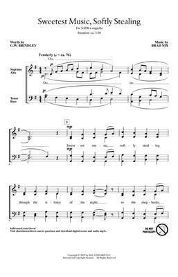Brad Nix: Sweetest Music, Softly Stealing: SATB