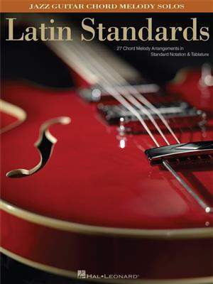 Gabriel Davila: Latin Standards Jazz Guitar Chord Melody Solos: Guitar or Lute