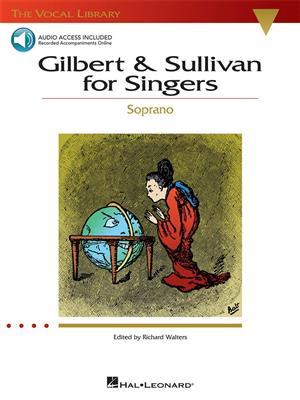 Arthur Sullivan: Gilbert And Sullivan For Singers - Soprano: Arr. (Richard Walters): Vocal and Piano