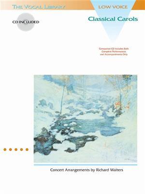 Classical Carols (Low Voice): Arr. (Richard Walters): Low Voice