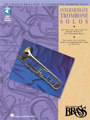 The Canadian Brass: Canadian Brass Book Of Intermediate Trombone Solos: Arr. (Eugene Watts): Trombone