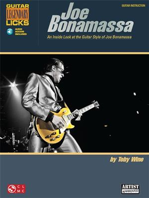 Guitar Legendary Licks: Joe Bonamassa