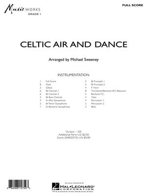 Michael Sweeney: Celtic Air and Dance: Concert Band (+European Parts)