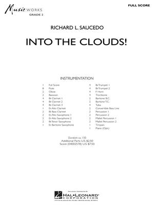 Richard L. Saucedo: Into the Clouds: Concert Band (+European Parts)