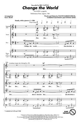 Eric Clapton: Change The World (SATB): Mixed Choir