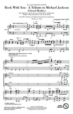 Michael Jackson: Rock with You - A Tribute to Michael Jackson: Arr. (Mac Huff): SATB