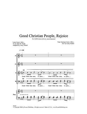 Good Christian People, Rejoice: Arr. (Larry Nickel): SATB