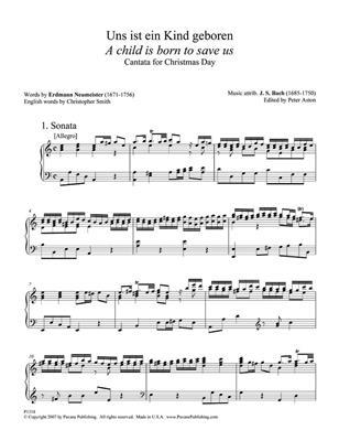Johann Sebastian Bach: A Child Is Born To Save Us: SATB