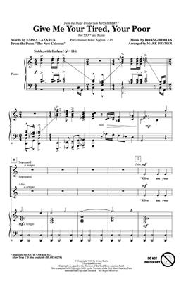 Irving Berlin: Give Me Your Tired, Your Poor: Arr. (Mark Brymer): SSA