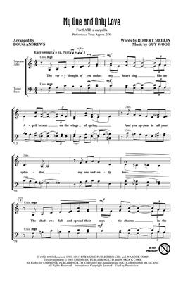 Guy Wood: My one and only love: Arr. (Doug Andrews): SATB