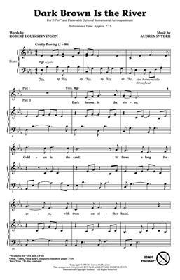 Audrey Snyder: Dark Brown Is the River: 2-Part Choir