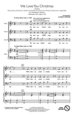 We Love You Christmas Medley: Arr. (Audrey Snyder): 3-Part Choir
